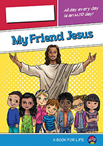 Myr Friend Jesus for Grades Prep-2 Image